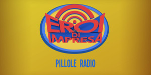 eroidimpresa pillole radio